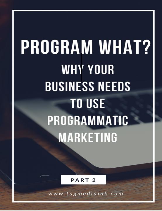 Programmatic Marketing… Part 2